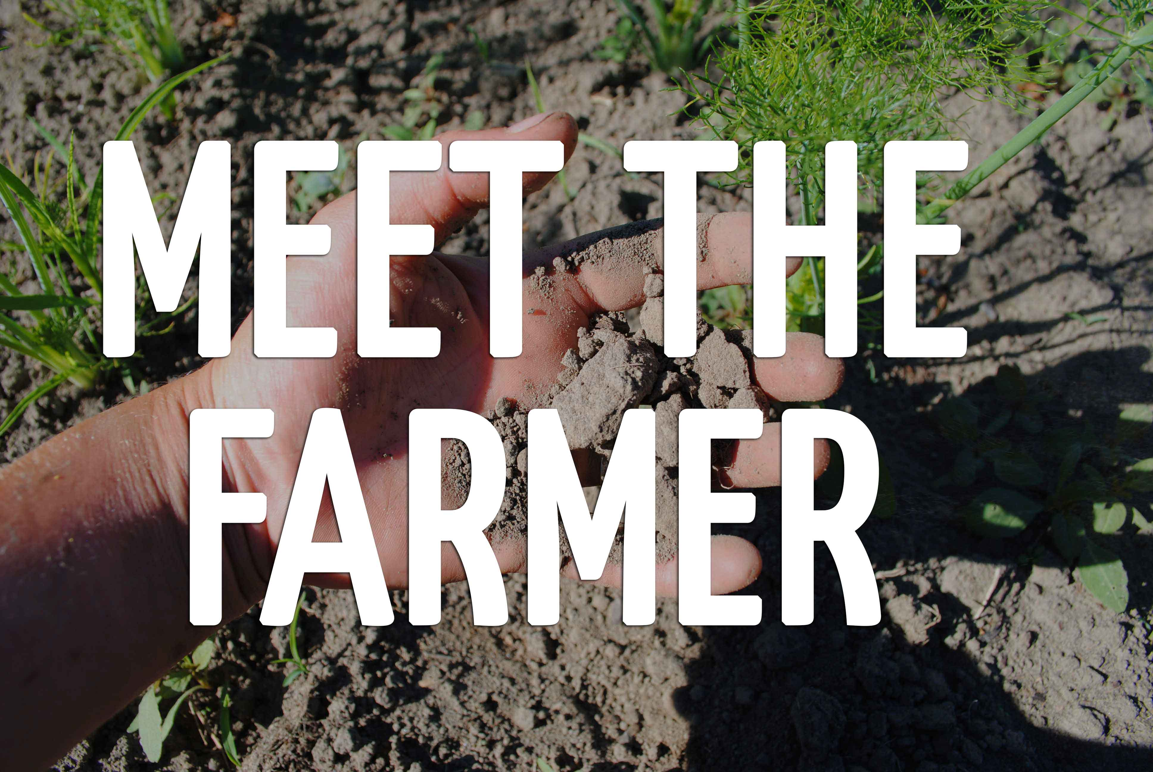 Meet The Farmer